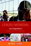 Christophe Jaffrelot et Christian Lequesne - L'enjeu mondial - Les migrations.
