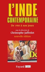 Christophe Jaffrelot - L'Inde contemporaine - De 1950 à nos jours.