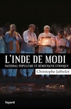 Christophe Jaffrelot - L'Inde de Modi - National-populisme et démocratie ethique.