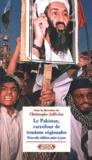 Christophe Jaffrelot et  Collectif - Le Pakistan, carrefour de tensions régionales..