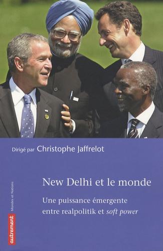 Christophe Jaffrelot - New Delhi et le monde - Une puissance émergente entre Realpolitik et Soft Power.
