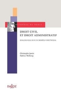 Droit civil et droit administratif - Dialogue(s) sur un modèle doctrinal.pdf