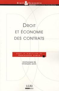 Christophe Jamin - Droit et économie des contrats.