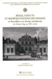 Christophe Juhel - Rôles, statuts et représentations des femmes en Roussillon et en Europe méridionale du Moyen Age au XIXe siècle.