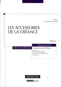 Christophe Juillet - Les accessoires de la créance.