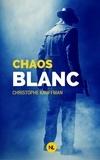 Christophe Kauffman - Chaos blanc.