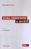 Christophe Kerrero - Ecole, démocratie et société.