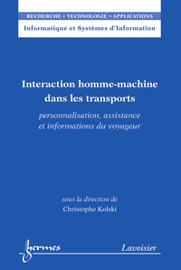 Christophe Kolski - Interaction homme-machine dans les transports.