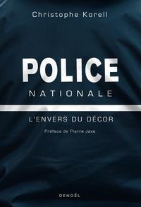 Christophe Korell - Police nationale - L'envers du décor.