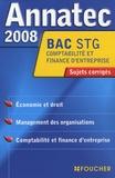 Christophe Kreiss et Michel Bringer - Comptabilité et finance d'entreprise Bac STG - Sujets corrigés.