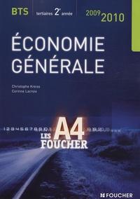 Christophe Kreiss et Corinne Lacroix - Economie générale BTS tertiaires 2e année.