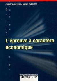 Christophe Kreiss et Michel Parruitte - L'épreuve à caractère économique.