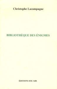 Christophe Lacampagne - Bibliothèque des énigmes.