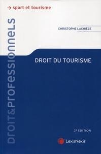 Christophe Lachièze - Droit du tourisme.