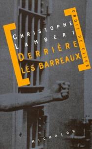 Christophe Lambert - Derrière les barreaux - Document.