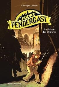 Christophe Lambert - L'Agence Pendergast - tome 1, Le Prince des ténèbres.