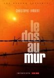 Christophe Lambert - Le dos au mur.