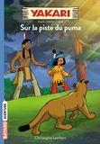 Christophe Lambert - Yakari Tome 1 : Sur la piste du puma.