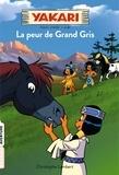 Christophe Lambert - Yakari Tome 3 : La peur de Grand Gris.