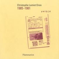 Christophe Lamiot Enos - 1985-1981.