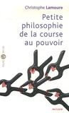 Christophe Lamoure - Petite philosophie de la course au pouvoir.