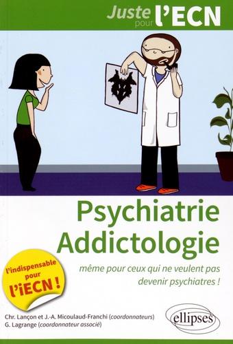 Christophe Lançon et Jean-Arthur Micoulaud-Franchi - Psychiatrie-Addictologie.