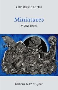 Christophe Lartas - Miniatures.