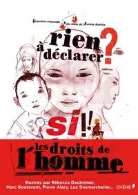 Rien à déclarer ? Si! Les droits de lhomme - Déclaration universelle des droits de lHomme illustrée.pdf