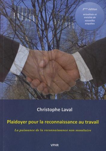 Christophe Laval - Plaidoyer pour la reconnaissance au travail - La puissance de la reconnaissance non monétaire.