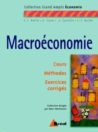 Christophe Lavialle et Jean-José Quilès - Macroéconomie - Cours Méthodes Exercices corrigés.