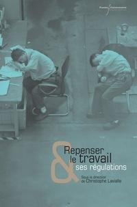 Christophe Lavialle - Repenser le travail et ses régulations.