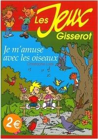 Christophe Lazé - Je m'amuse avec les oiseaux.
