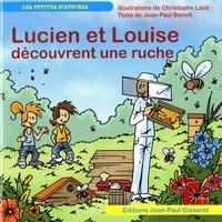 Christophe Lazé et Jean-Paul Benoit - Lucien et Louise découvrent une ruche.