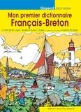 Christophe Lazé et Marie-Paule Cadieu - Mon premier dictionnaire français-breton en image.