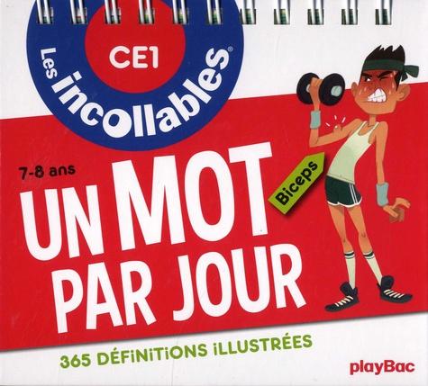 Christophe Lazé - Un mot par jour CE1 7-8 ans - 365 définitions illustrées.
