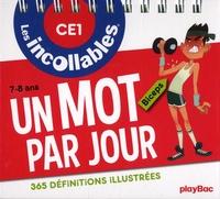 Christophe Lazé - Un mot par jour CE1 - 365 définitions illustrées.