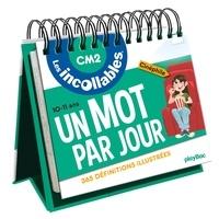 Christophe Lazé - Un mot par jour CM2 10-11 ans - 365 définitions illustrées.