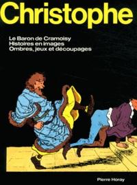 Christophe - Le Baron de Cramoisy, La Famille Fenouillard, Histoires en images, Ombres, jeux et découpages.