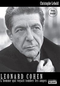 Deedr.fr Leonard Cohen - L'Homme qui voyait tomber les anges Image