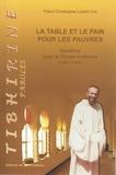 Christophe Lebreton - La table et le pain pour les pauvres - Homélies pour le Temps ordinaire (1989-1996).