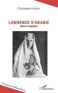 Alixetmika.fr Lawrence d'Arabie - Gloire et légendes Image