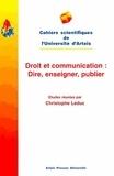 Christophe Leduc - Droit et communication - Dire, enseigner, publier.