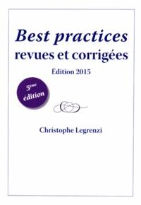 Christophe Legrenzi - Best practices revues et corrigées 2015.