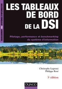 Christophe Legrenzi et Philippe Rosé - Les tableaux de bord de la DSI - 3e éd..