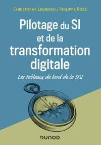 Christophe Legrenzi et Philippe Rosé - Pilotage du SI et de la transformation digitale - Les tableaux de bord de la DSI.