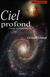 Christophe Lehénaff - Ciel profond.