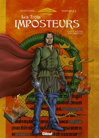 Christophe Lemoine et Jean-Marie Woehrel - Les Trois Imposteurs Tome 1 : Le Réveil du Serpent.