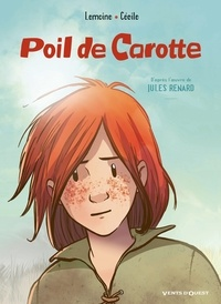 Christophe Lemoine et  Cécile - Poil de carotte - D'après l'oeuvre de Jules Renard.