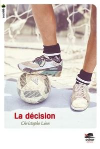 Christophe Léon - La décision.
