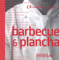 Christophe Leroy - Barbecue et plancha.